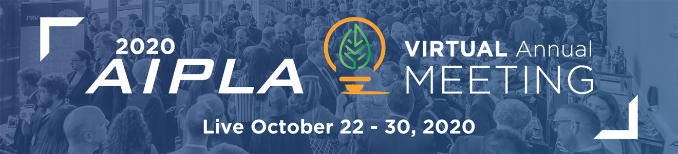 Register for the 2020 AIPLA Virtual Annual Meeting