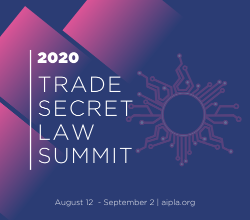 2020 Trade Secret Law Summit - Virtual