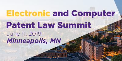 Electronic and Computer Patent Law Summit Banner 400