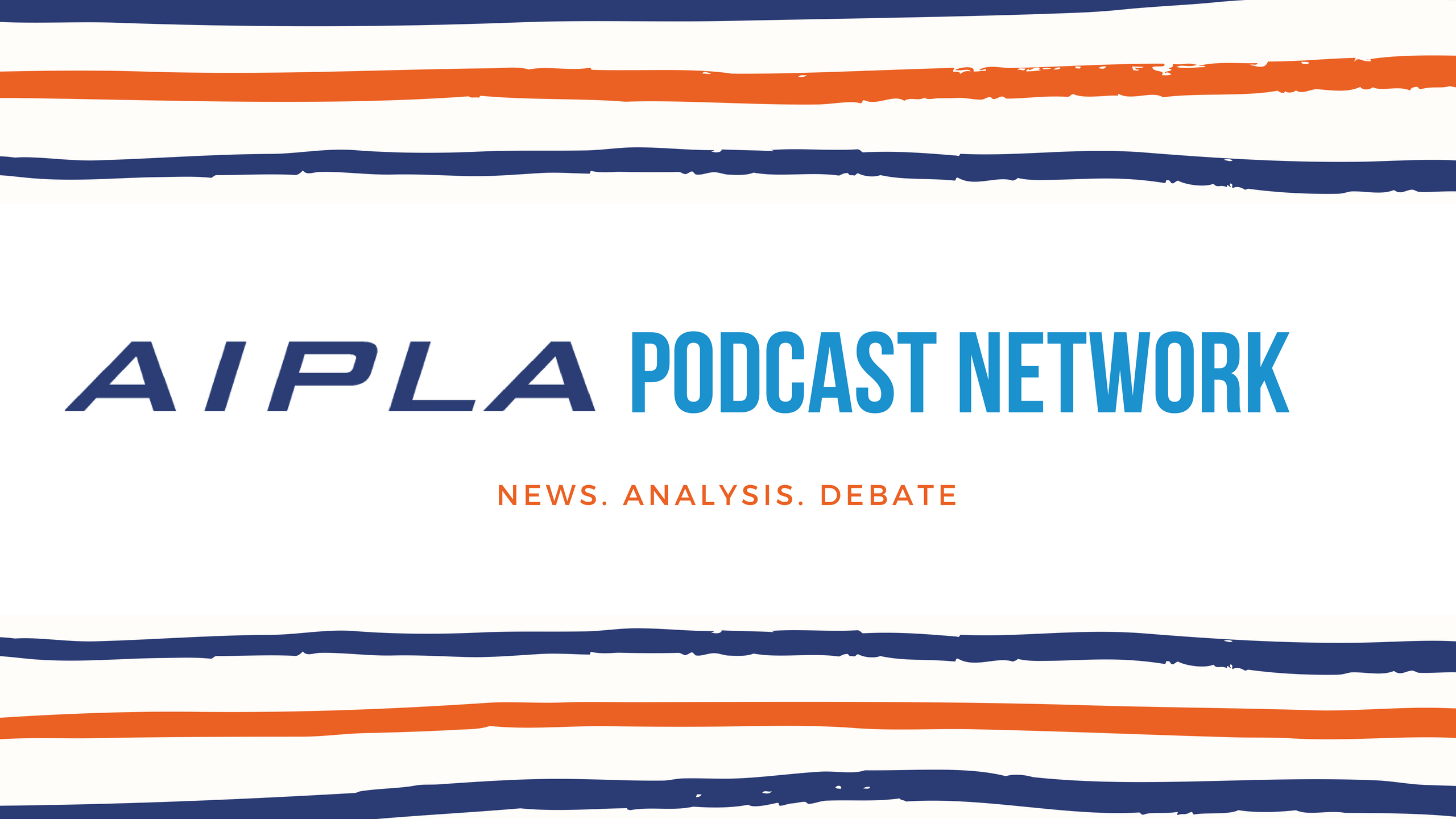 AIPLA Podcast Network
