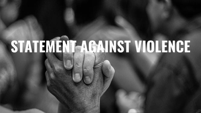 Statement Against Violence